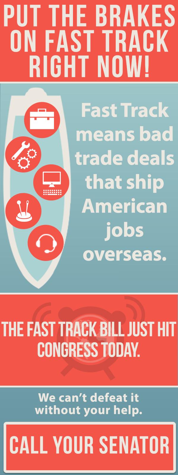 AFL-CIO Campaign to STOP FAST TRACK